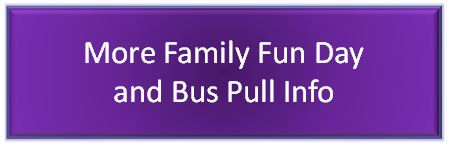 Button-Purple-More Family Fun Day & Bus Pull Info