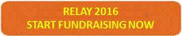 BUTTON - RELAY 2016 START FUNDRAISING NOW