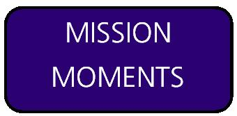 Mission Moments