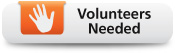 Volunteers Needed - button