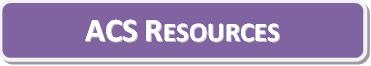 ACS Resources - Button